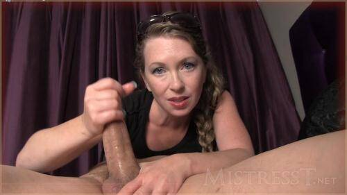 Mistress T - Addicted Jerker - Handjob by Milf [HD, 720p] [MistressT.net] - Femdom