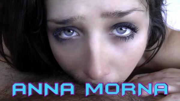Anna Morna - WUNF 174 - Deep Throat & Anal! (PierreWoodman.com/) [SD, 480p]