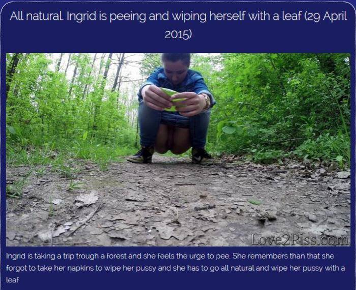 All natural. Ingrid is peeing and wiping herself with a leaf [Love2piss] 1080p