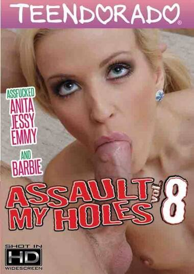 Assault My Holes 8 [DVDRip] [Teendorado]