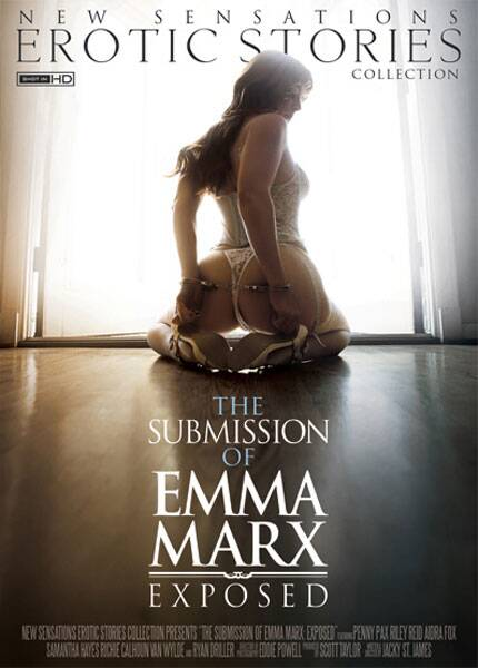 The Submission Of Emma Marx Exposed 2016 - New Sensations [DVDRip, 400p]