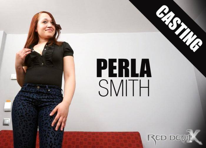 RedDevilX.com - David el moreno, Perla Smith - Casting Perla Smith  [HD 720p]