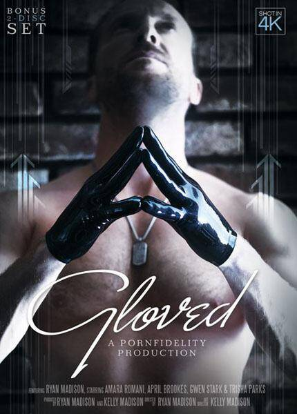 Gloved (PornFidelity Production / Gwen Stark, Trisha Parks, April Brookes, Amara Romani, Ryan Madison) [SD]
