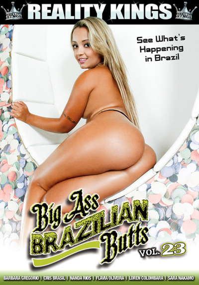 Reality Kings: Barbara Gregorio, Cris Brasil, Flavia Oliveira, Loren Colombara - Big Ass Brazilian Butts 23 [WEBRip/SD 432p]