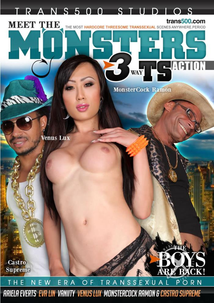 Trans 500 Studios: Castro Supreme, MonsterCock Ramon, Ariela Everts, Eva Lin - Meet The Monsters 3 [DVDRip 406p]