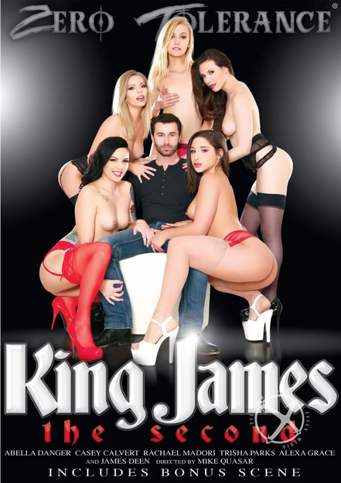 Zero Tolerance Ent: Casey Calvert, Rachael Madori, Alexa Grace, Abella Danger - King James: The Second [DVDRip 400p]