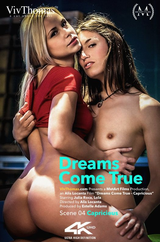 VivThomas/MetArt - ulia Roca, Lola A - Dreams Come True Episode 4 - Capricious [FullHD 1080p]