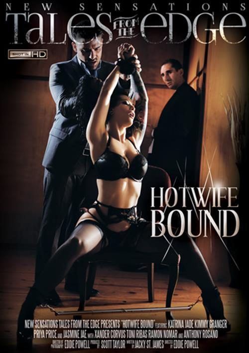 Hotwife Bound (Scott Taylor, Eddie Powell, New Sensations) [SD]