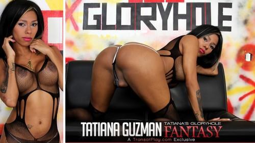 Tatiana s Gloryhole Fantasy [HD, 720p] [Tr4ns4tPl4y.com] - Shemale