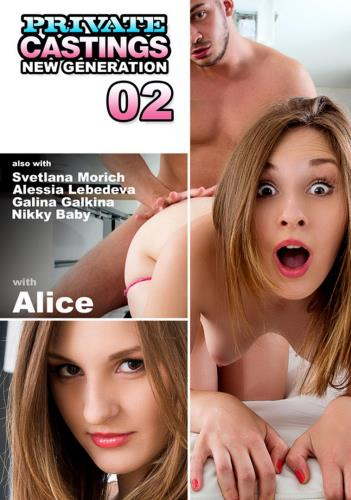 Alice - The New Private Castings: New Generation 02 (2013/HD)