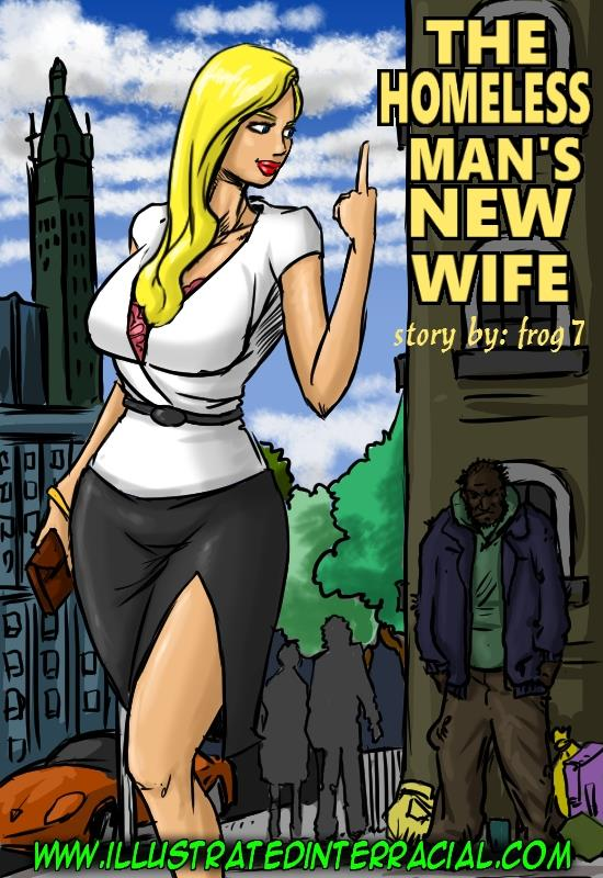The Homeless Man�s New Wife