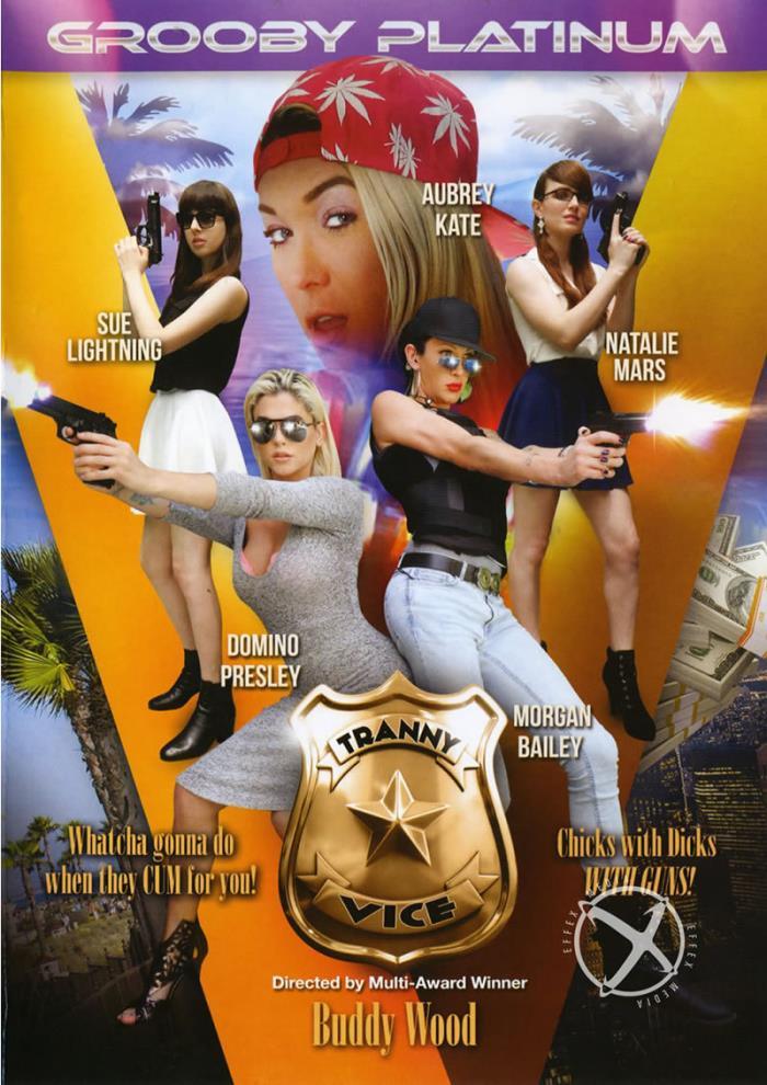 Grooby Productions: Morgan Bailey, Domino Presley, Aubrey Kate, Natalie Mars - Tranny Vice [DVDRip 480p]