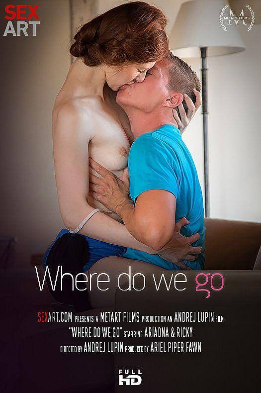 Where Do We Go [HD] (589 MB)