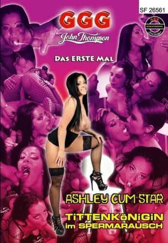 [Das Erste Mal - Ashley Cum Star Tittenkonigin Im Spermarausch] SD, 480p