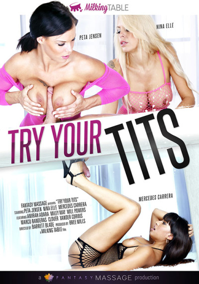 Fantasy Massage: Mercedes Carrera, Miley May, Nina Elle, Peta Jensen, Amirah Adara, Peta Jensen. - Try Your Tits [WEBRip/SD 544p]
