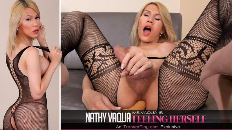 Tr4ns4tPl4y.com: Nathy Vaqua - Ms.Vaqua is Feeling Herself [FullHD] (979 MB)