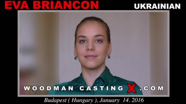 Anal sex with Eva Briancon (17.01.16) [WoodmanCastingX, PierreWoodman / SD]