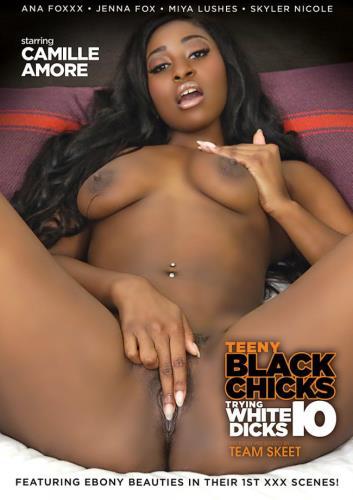Teeny Black Chicks Trying White Dicks 10 (2016) FullHD