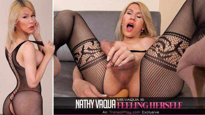Tr4ns4tPl4y.com - Nathy Vaqua - Ms.Vaqua is Feeling Herself (Shemale) [FullHD, 1080p]