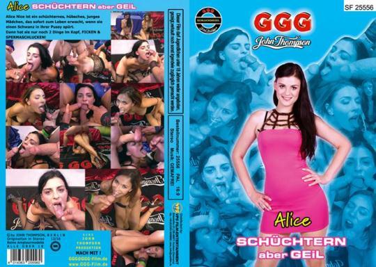 GGG: Alice, Schuchtern Aber Geil (HD/720p/1.72 GB) 30.11.2016
