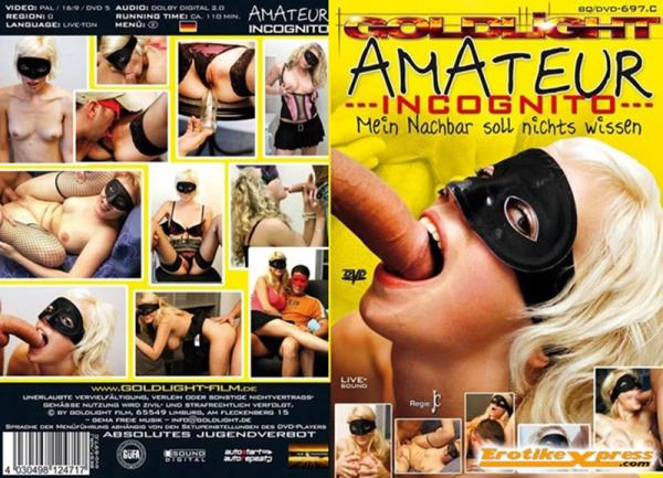 Amateur Incognito - Mein Nachbar Soll Nichts Wissen (2012/DVDRip)