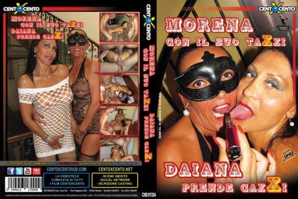 Morena con il suo taxxi, Daiana prende Caxx (2016/DVDRip)