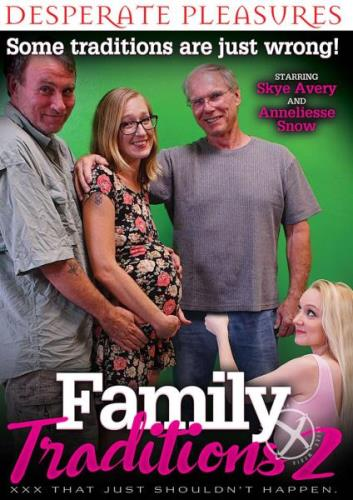 Skye Avery, Anneliesse Snow - Family Traditions 2  [SD 404p]