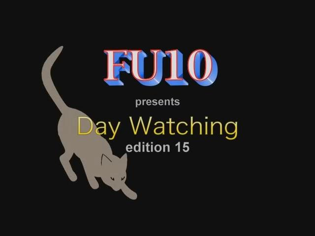 Fu10 Day Watching 15 / 16 November 2016 [Urerotic / SD]