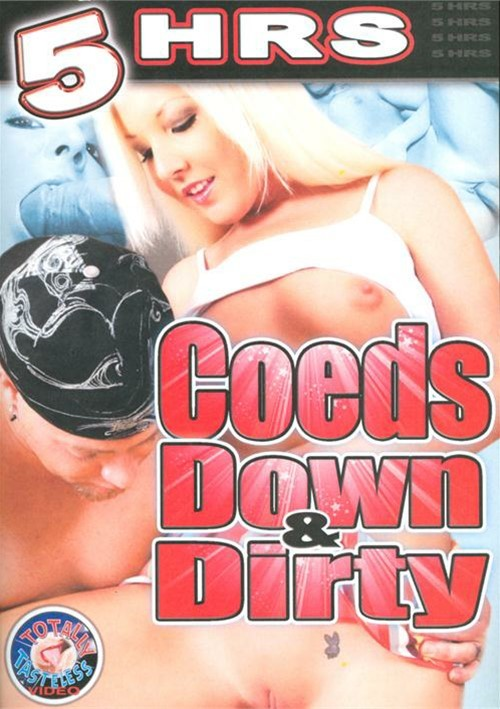 Coeds Down and Dirty  (Movies) [DVDRip/2.58 GiB] - 480p