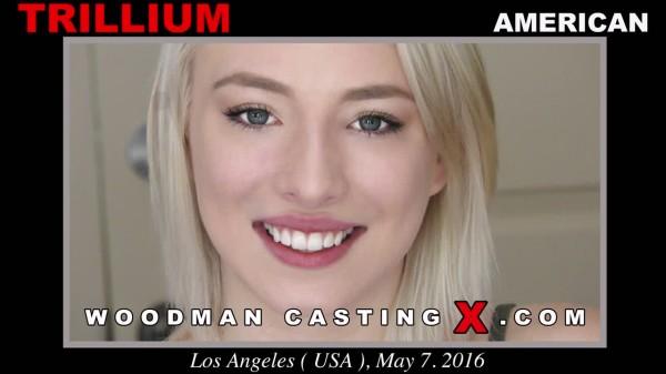 WoodmanCastingX.com - Trillium - Casting X 161 * Updated * [SD 480p]