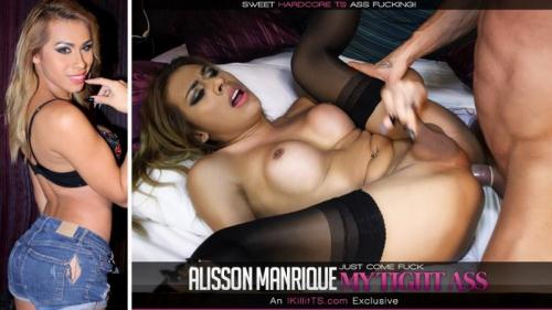 1K1ll1tts.com / Tr4ns500.com [Alisson Manrique - Just Come Fuck My Tight Ass] HD, 720p