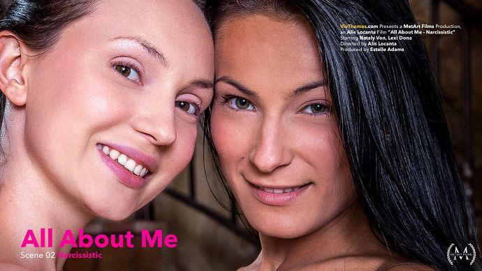 (Lesbians / MP4) Lexi Dona, Nataly Von - All About Me Episode 2 - Narcissistic VivThomas.com / MetArt.com - FullHD 1080p