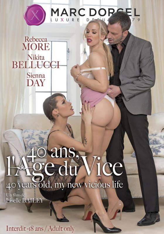 [Dorcel] - 40 Years Old My New Vicious Life / 40 Ans Lage du Vice [WEBRip/SD 480p]