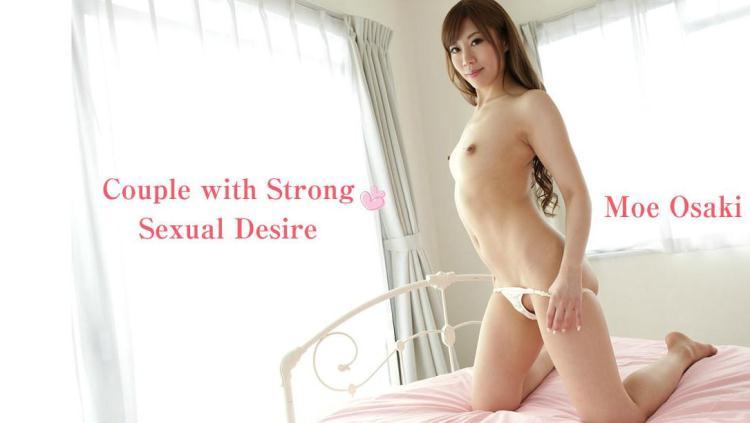 Couple with Strong Sexual Desire - Moe Osaki / 04 Dec 2016 [Heyzo / SD]