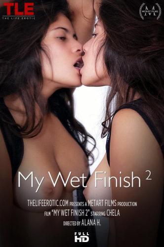 TheLifeErotic.com [Chela - My Wet Finish 2] FullHD, 1080p