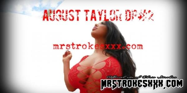 MrStrokesXXX.com - August Taylor - Round 2 DP Tag Team [SD, 480p]