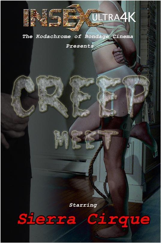 InfernalRestraints.com: Sierra Cirque - Creep Meet [SD] (669 MB)