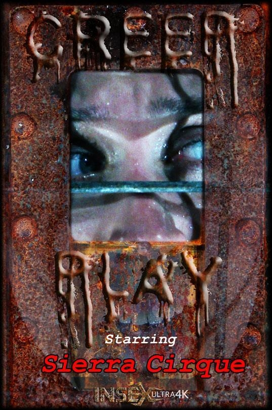 InfernalRestraints.com: Sierra Cirque - Creep Play [FullHD] (2.02 GB)