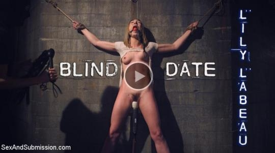 SexAndSubmission, Kink: Lily LaBeau - Blind Date (HD/720p/2.44 GB) 02.04.2017