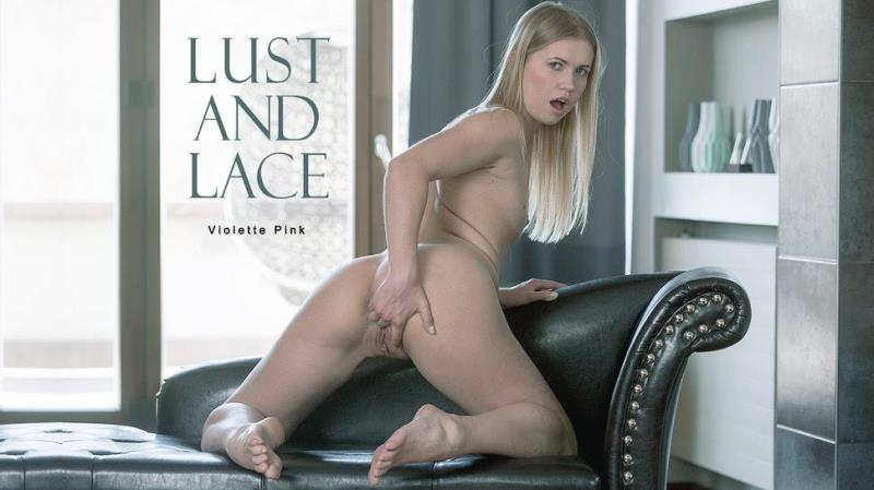 Babes.com: Violette Pink - Lust and Lace [HD] (304 MB)