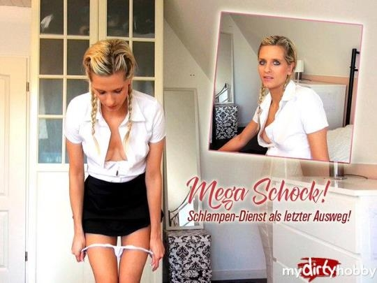 Mydirtyhobby: schnuggie91 - Mega shock! Sluts service as a last resort! (HD/720p/82.9 MB) 28.04.2017