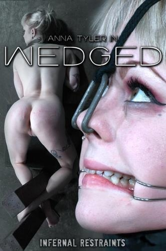 Anna Tyler - Wedged [SD, 480p] [InfernalRestraints.com]