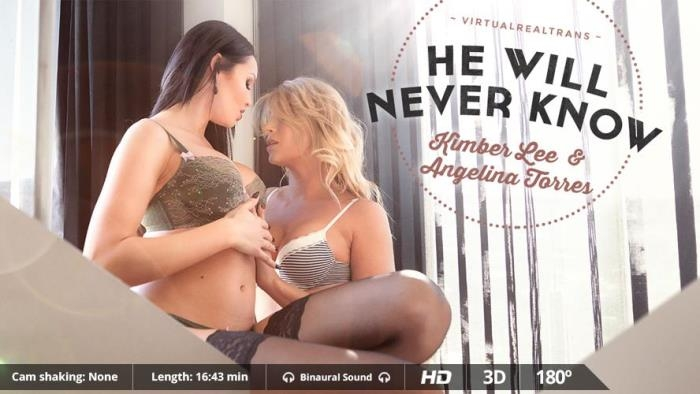 Angelina Torres & KimberLee - He Will Never Know (VirtualRealTrans) FullHD 1080p