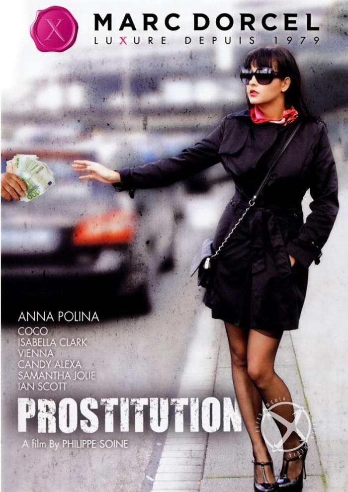 Marc Dorcel - Anna Polina, Candy Alexa, Coco Charnelle, Izobella Clark, Samantha Jolie, Vienna Vita, Dieter Von Stein in Prostitution (WEBRip/FullHD 1080p)