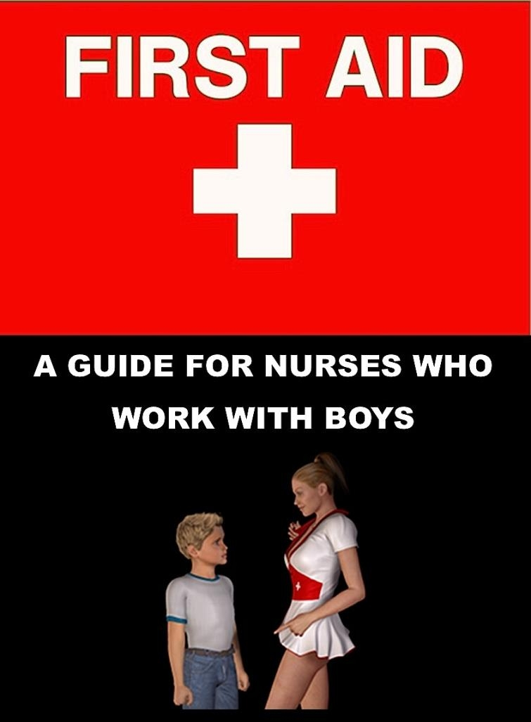 First Aid - A Guide For Nurses Who Work With Boys [108  pages]