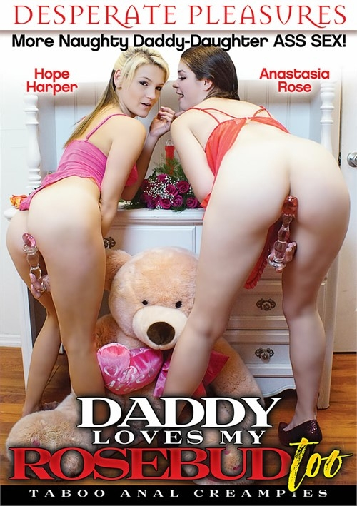 Desperate Pleasures: Anastasia Rose, Hope Harper - Daddy Loves My Rosebud Too [WEBRip/FullHD 1080p]