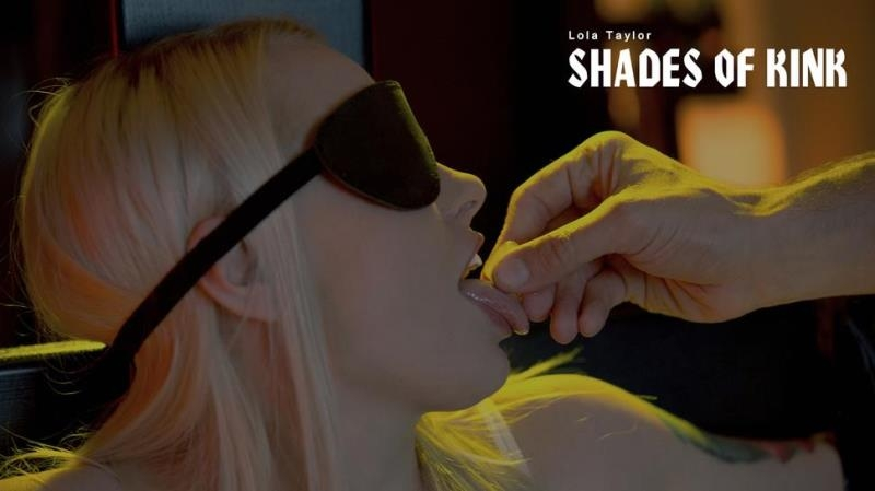 Babes.com: Lola Taylor - Shades of Kink [HD] (679 MB)