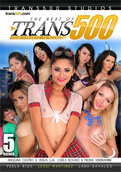 Trans 500 Studios: Jhoany Wilker, Venus Lux, Jessi Martinez, Perla Rios, Lana Davalos, Milena Vendramine, Carla Novaes - The Best of Trans500 [WEBRip/HD 720p]