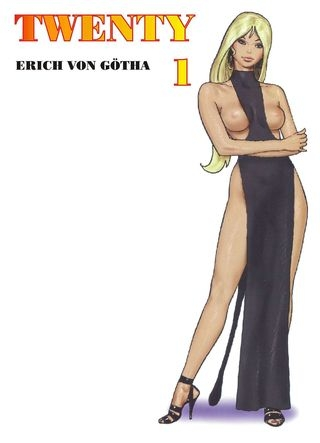 Erich Von Gotha Twenty #1 [French] [65  pages]