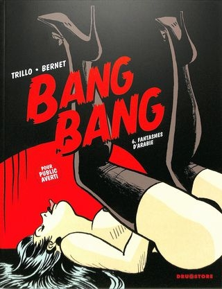 Jordi Bernet Bang Bang 06 - Fantasmes d'Arabie [French] [82  pages]